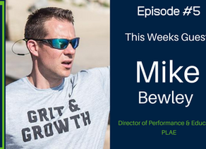 "OT #5: Mike Bewley ""D1 Coach Creates Nutrition Business To Fill A Need For His Athletes"""