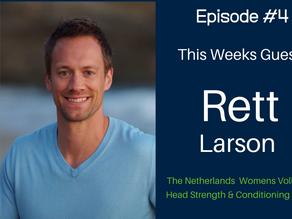 "OT #4: Rett Larson ""International Coach Investor"""