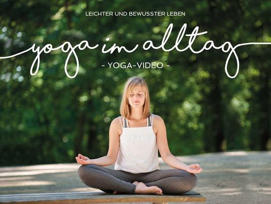 """Yoga-Video """"Yoga im Alltag - leichter und bewusster leben"""""""