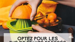 Optez pour les jus de fruits pressés pour toute votre famille