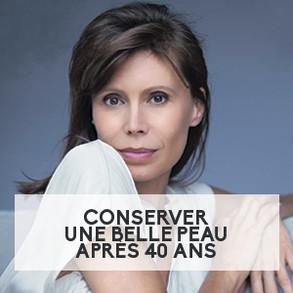 Conserver une belle peau après 40 ans