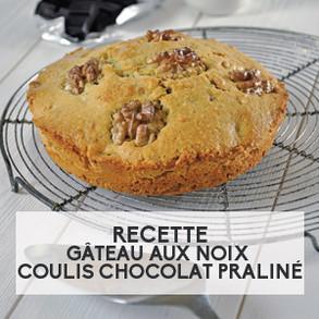 Recette : Gâteau aux noix, coulis chocolat praliné
