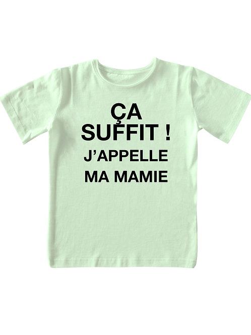 """T-shirt - """"Ça suffit! J'appelle ma Mamie"""""""
