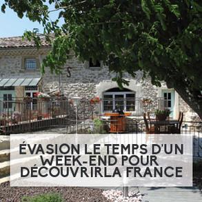Évasion le temps d'un week-end pour découvrir les merveilleux endroits de France