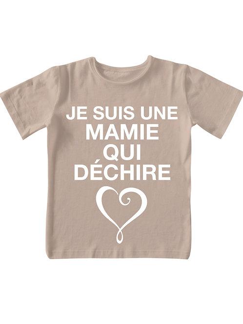 """T-shirt - """"Je suis une Mamie qui déchire"""""""