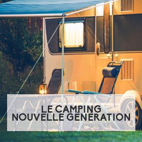 Le camping nouvelle génération