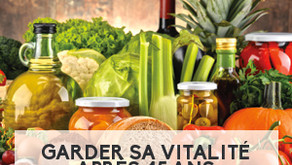 Garder sa vitalité après 45 ans: quel équilibre alimentaire ?