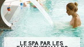 Le spa par les eaux thermales, quels effets sur le corps ?