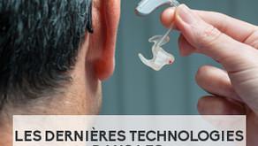 Les dernières technologies dans les solutions auditives