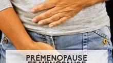 Préménopause et ménopause: causes, symptômes et traitements