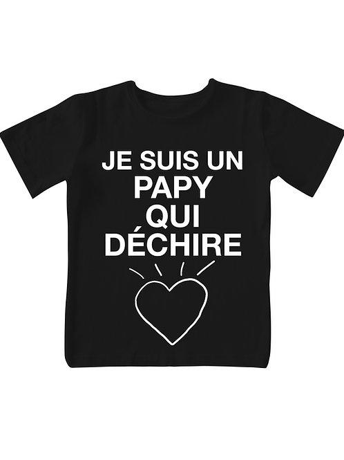 """T-shirt - """"Je suis un Papy qui déchire"""""""