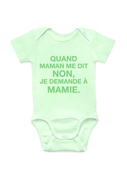 """Body - """"Quand Maman me dit non, je demande à Mamie."""""""