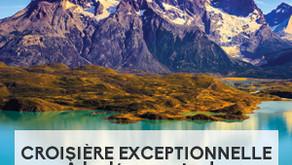 Croisière exceptionnelle : à la découverte de la Patagonie
