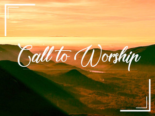 The Call to Worship