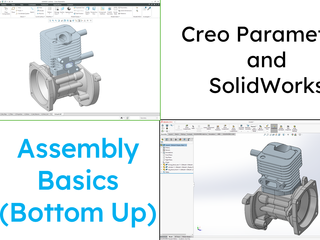 SolidWorks - Creo Parametric Comparison Series (Part 2)