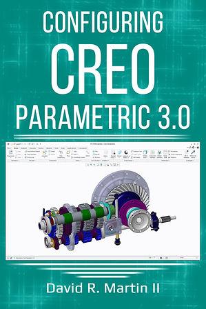 Configuring Creo Parametric David Martin