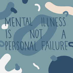 Mental Illness is Not a Personal Failure