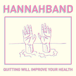 Hannahband - Quitting Will Improve Your Health