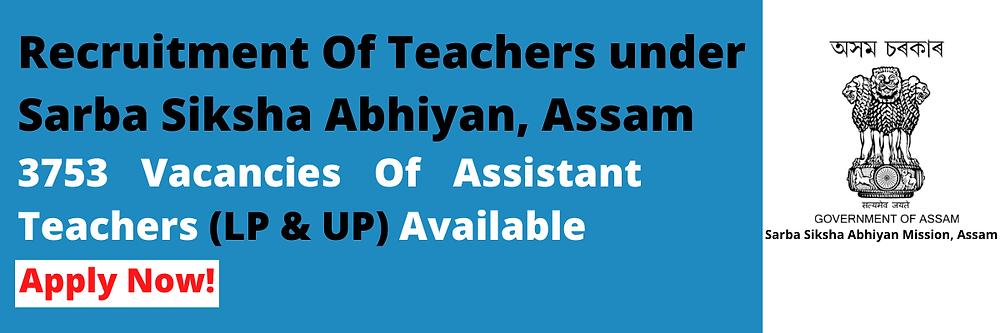 assam-govt-assistant-teachers-recruitment-2020