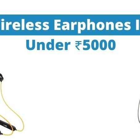 Best Wireless Earphones In India Under ₹5000 | Blogger Assam