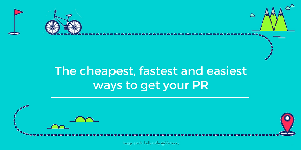 Best Way to Get Your PR - An Expert's Summary
