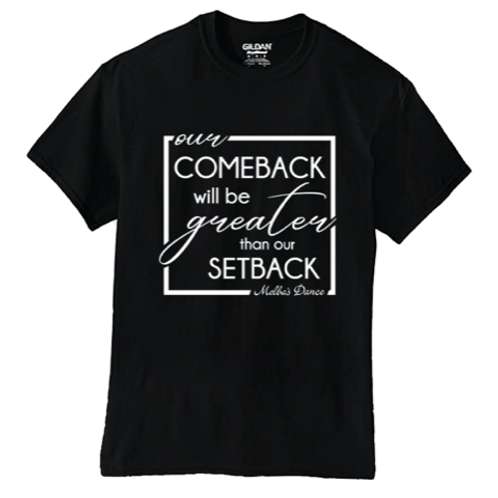 Greater Comeback T-Shirt