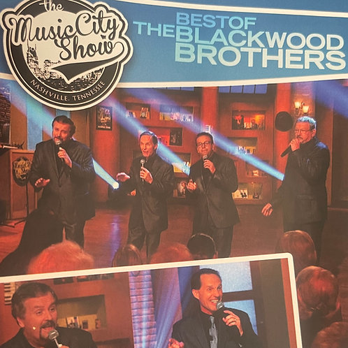 Best of The Blackwood Brothers - The Music City Show