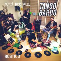Tango Bardo - Rustico 2017  cover.jpg