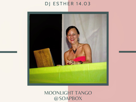DJ Esther @ Moonlight Milonga 14.03
