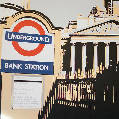 Bank Station by Kris Mercer. Painting on Canvas, entrance to Tube station at Bank. Stencilled artwork. Size: 61cm x 61cm