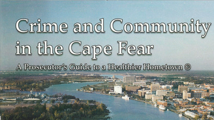 Crime and Community in the Cape Fear, Revised Edition 2019