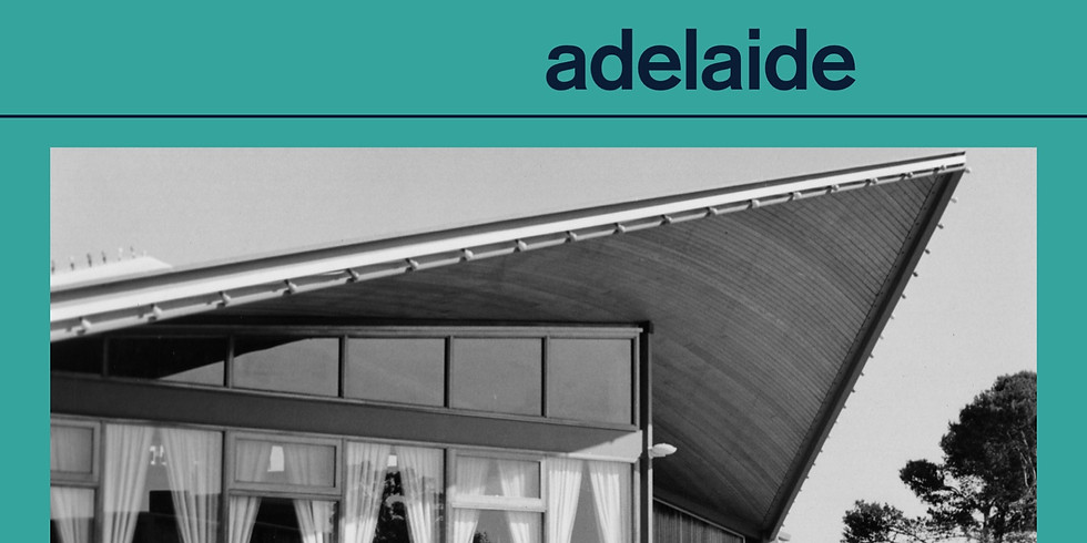 Modernist Adelaide: 1940s–1970s Exhibition