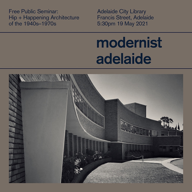 Hip + Happening Architecture: 1940s–1970s