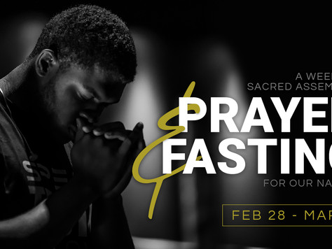 A Week of Sacred Assembly: Prayer & Fasting for our Nation