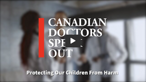 Press Release: Canadian Doctors Speak Out-Protecting Our Children From Harm