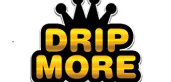 DripMore1.png