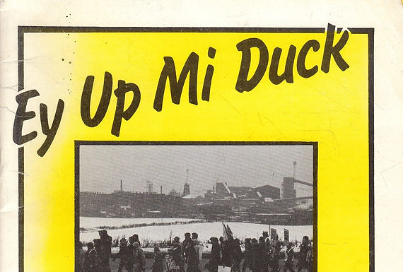 August 2019:Ey Up Mi Duck: Images and Poetry from Derbyshire Miners Wives