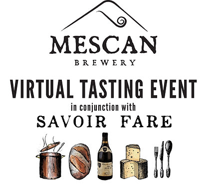 Virtual Tasting Event in partnership with Savoir Fare