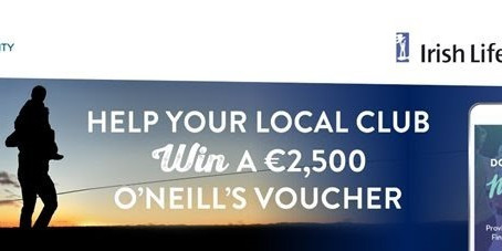 Help our club win a €2,500 O'Neill's voucher with GAA Healthy Clubs Challenge
