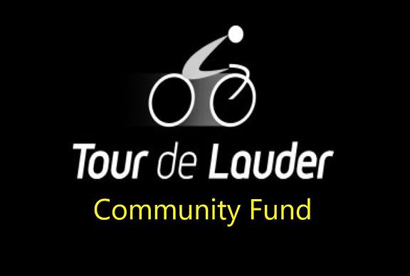Tour de Lauder Community Fund