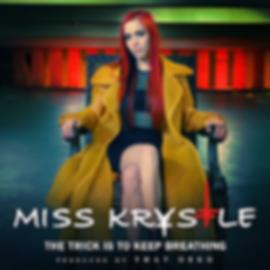 Miss-Krystle---Trick-Is-To-Keep-Breathin