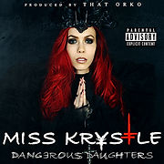 Dangerous Daughters Album Cover Miss Krystle