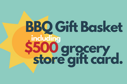 BBQ Basket including $500 to Sobey's