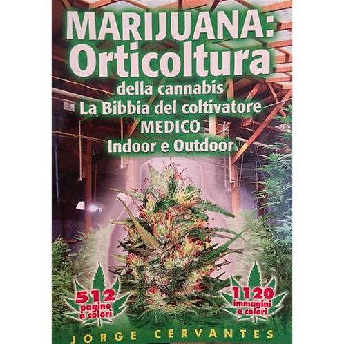 LA BIBBIA DEL COLTIVATORE - JORGE CERVANTES