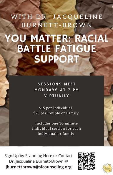 You Matter_ Racial Battle Fatigue Suppor