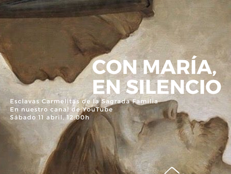 Con María, en silencio. Sábado Santo