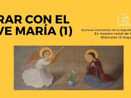 ORAR CON EL AVE MARÍA (1)