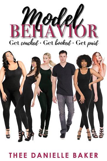 Model Behavior Digital Book *GetCoached *GetBooked *GetPaid