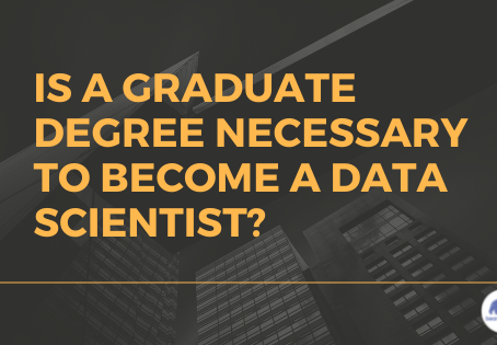 Is a Graduate Degree Necessary to Become a Data Scientist?