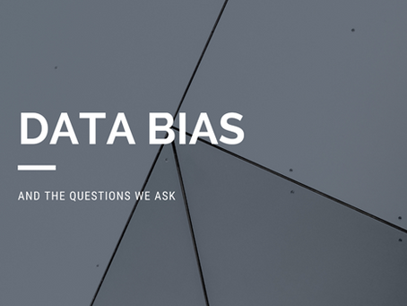 Data Bias and the Questions we Ask